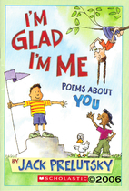 I'm Glad I'm Me, Poems about You by Jack…