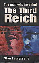 The Man who Invented the Third Reich by Stan…