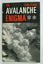 The avalanche enigma by Colin Fraser