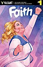 Faith, Vol. 1 #1 by Jody Houser