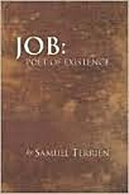 Job: poet of existence by Samuel L Terrien