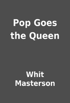 Pop Goes the Queen by Whit Masterson
