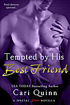 Tempted by His Best Friend by Cari Quinn