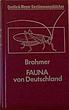 Fauna von Deutschland. Ein Bestimmungsbuch…