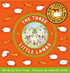 The Three Little Lambs by Sher Foley