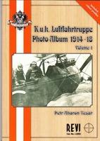 K.u.k. Luftfahrtruppe Photo Album 1914-18,…