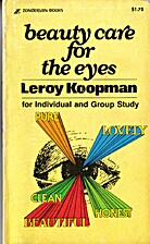Beauty Care for the Eyes by Leroy Koopman