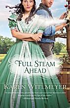 Full Steam Ahead by Karen Witemeyer