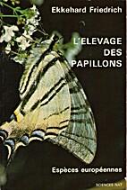 L'élevage des papillons, Espèces…
