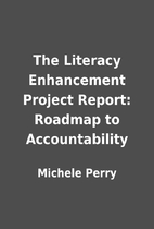 The Literacy Enhancement Project Report:…
