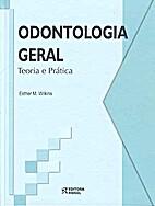 Odontologia Geral: Teoria e Prática by…