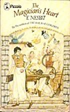 Magician's Heart (Piccolo Books) by E.…