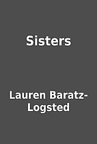Sisters by Lauren Baratz-Logsted