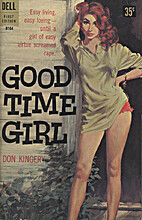 Good Time Girl by Don Kingery