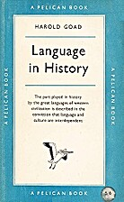 Language in History by Harold Goad