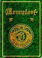 Mercydorf : die Geschichte einer deutschen…