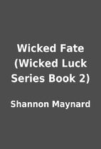 Wicked Fate (Wicked Luck Series Book 2) by…