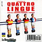 I Cd-Rom di quattro lingue. Grande corso di…