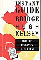 Instant Guide to Bridge: Standard American…