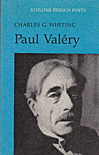 Paul Valery (French Poets) by Charles G.…