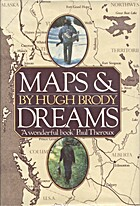Maps and Dreams by Hugh Brody