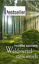 Waldviertel steinweich Ein literarischer…