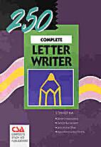 250 Complete Letter Writer by V. Shanker