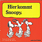 Hier kommt Snoopy by Charles M. Schulz