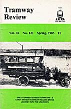 Tramway Review, vol. 16, n°121 by Richard…