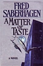 A Matter of Taste by Fred Saberhagen