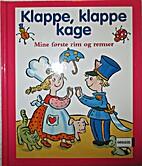Klappe, klappe kage by Lotte Lykke Simonsen