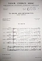 Te Deum and Benedictus by William Byrd