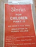 STORIES FOR CHILDREN PART- II AGE GROUP 9-12…