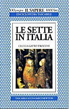 Le sette in Italia by Cecilia Gatto Trocchi