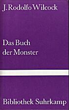 Il libro dei mostri by J. Rodolfo Wilcock