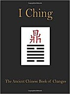 The I Ching: The Ancient Chinese Book of…