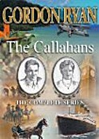 The Callahans: The Complete Series by Gordon…