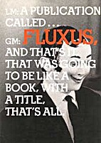 In the Spirit of Fluxus by Joan Rothfuss