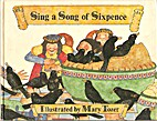 Sing a Song of Sixpence by Mary Tozer