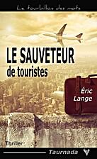 Le Sauveteur de touristes by Eric Lang