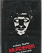 Murderer: A Play in Two Acts by Anthony…