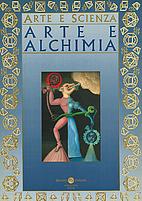 Arte e alchimia: XLII Esposizione…