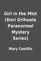 Girl in the Mist (Dori Orihuela Paranormal…
