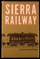 Sierra railway by Dorothy (Newell) Deane
