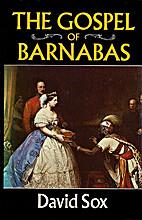 The Gospel of Barnabas by David Sox