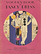 Vogue's Book of Fancy Dress. A Complete…