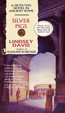 Silver Pigs: A Detective Novel in Ancient…
