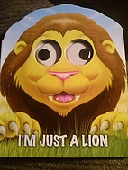 I'm Just a Lion (Googly Eyes) by Top That