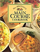 Mrs. Beeton's Main Course Cookbook by Mrs.…