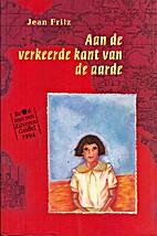 Aan de verkeerde kant van de aarde by Jean…